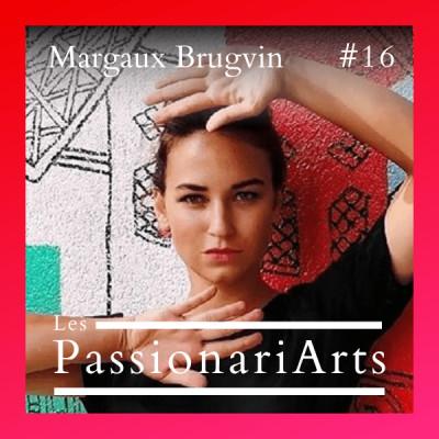 #16 Margaux Brugvin, créatrice de contenus artistiques - Eclairer les oubliées cover