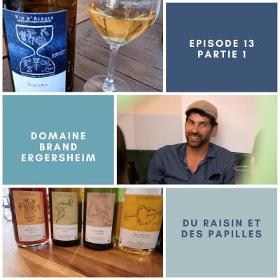 Episode 13: Domaine Brand à Ergersheim (part 1)