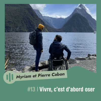 #13 | Myriam et Pierre Cabon - Vivre, c'est d'abord oser cover