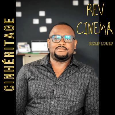 #29 – ROLF LOUIS : REV CINEMA – GÉRER L'UNIQUE SALLE DE CINÉMA EN HAÏTI - CinHéritage cover