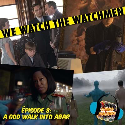 image We Watch The Watchmen épisode 8: A God walk into Abar