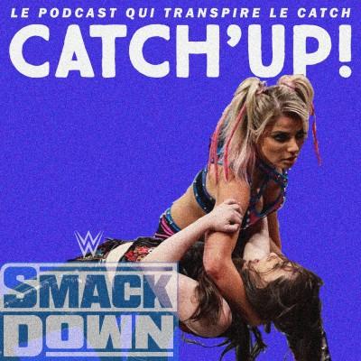 Catch'up! WWE Smackdown du 11 septembre 2020 — Alexa glisse cover