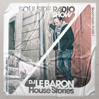 Dj Le Baron - House Stories EP.03   Exclusive Radio show   Paris cover