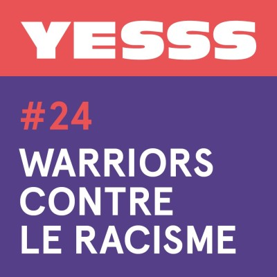 YESSS #24 - Warriors contre le racisme cover