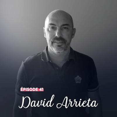 #41 - David Arrieta, sur tous les terrains - Le bon côté des choses cover