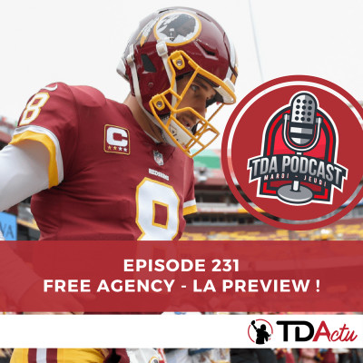 image TDA Podcast n°231 : Free agency, la preview !