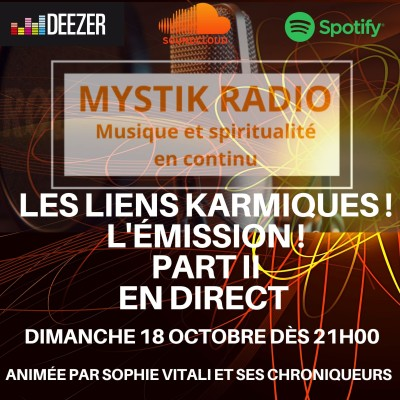 Image of the show Les liens karmiques en direct sur Mystik Radio