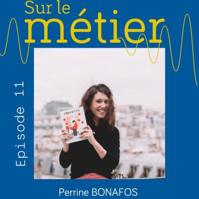 #11 PERRINE BONAFOS- DA- EDITRICE DES CONFETTIS & DES MINIS CONFETTIS : LA CREATION AU COEUR DE SES METIERS cover