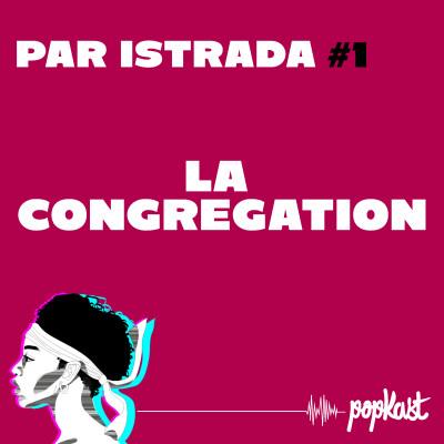 Thumbnail Image Par iStrada #1 - La congrégation