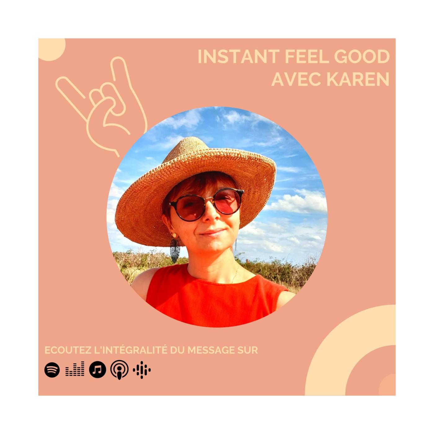 BONUS : Instant Feel Good avec Karen