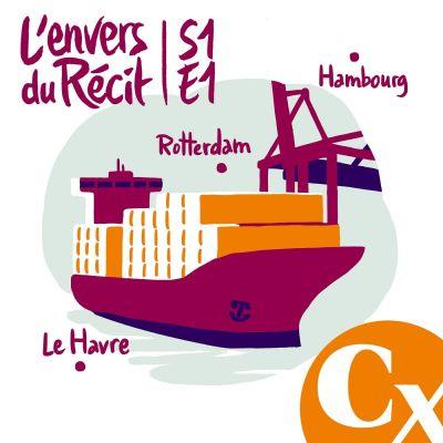 """image """"Voyage à bord d'un porte-conteneurs"""" - Alain Guillemoles - S1E1"""