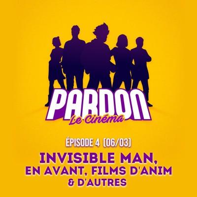 image EN AVANT, INVISIBLE MAN, DES FILMS D'ANIM (& d'autres...)