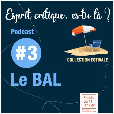 Série été - E03 -  le BAL cover
