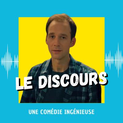 Le Discours : une comédie ingénieuse cover