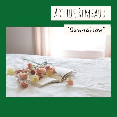 12 - « Sensation », Arthur Rimbaud cover