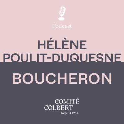 """Boucheron, Hélène Poulit-Duquesne : """"Boucheron a toujours mis la Femme au cœur de ses préoccupations..."""" cover"""