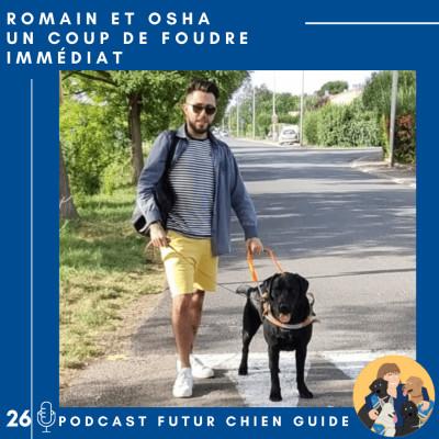 🦮26 - Romain et Osha - Un coup de foudre immédiat cover