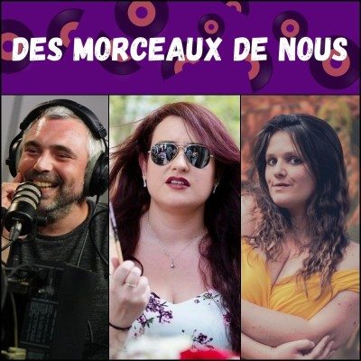 Des Morceaux de Nous #024 - Nos morceaux de douleurs 2 [16/12/2020] cover