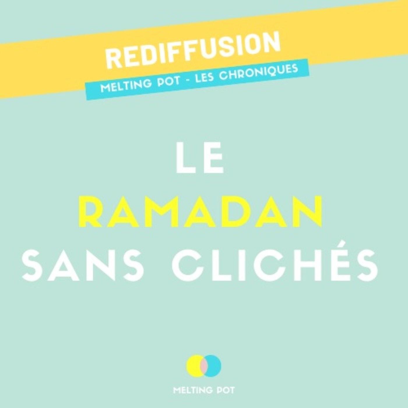 (REDIFF) Le ramadan sans clichés