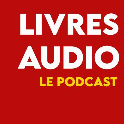 Livres audio, le podcast cover
