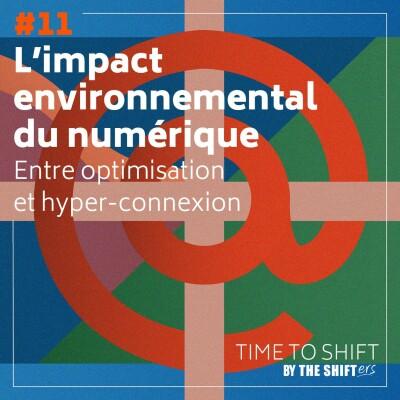 #11 L'impact environnemental du numérique cover