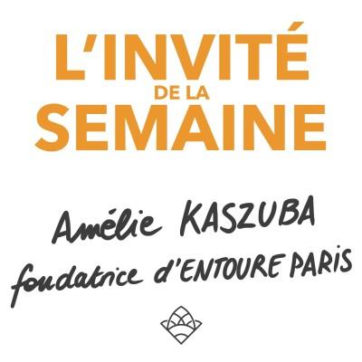 (invité #21) Amélie, fondatrice de ENTOURE cover