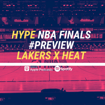 HYPE PODCAST NBA FINALS PREVIEW : LAKERS - HEAT cover