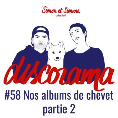Discorama #58 - Nos albums de chevet partie 2 cover