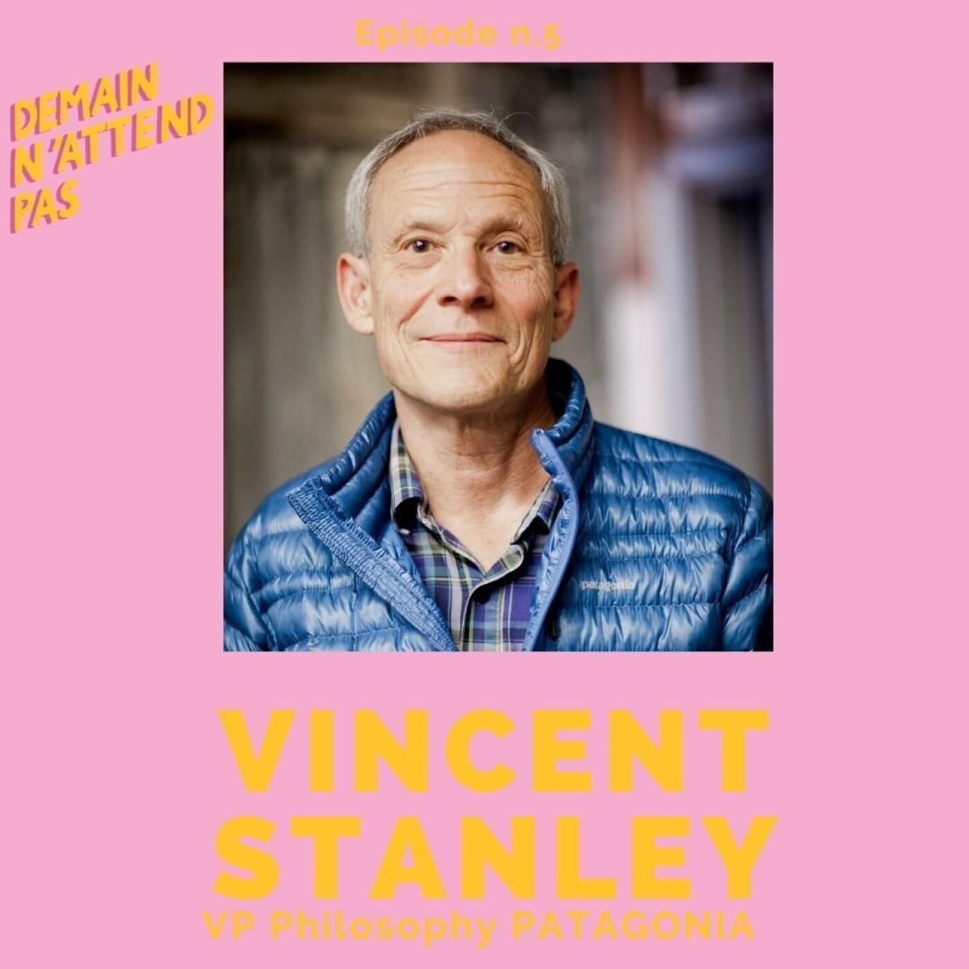 5- Vincent Stanley, VP Philosophy Patagonia, le Saint des Saints de l'Entreprise Responsable