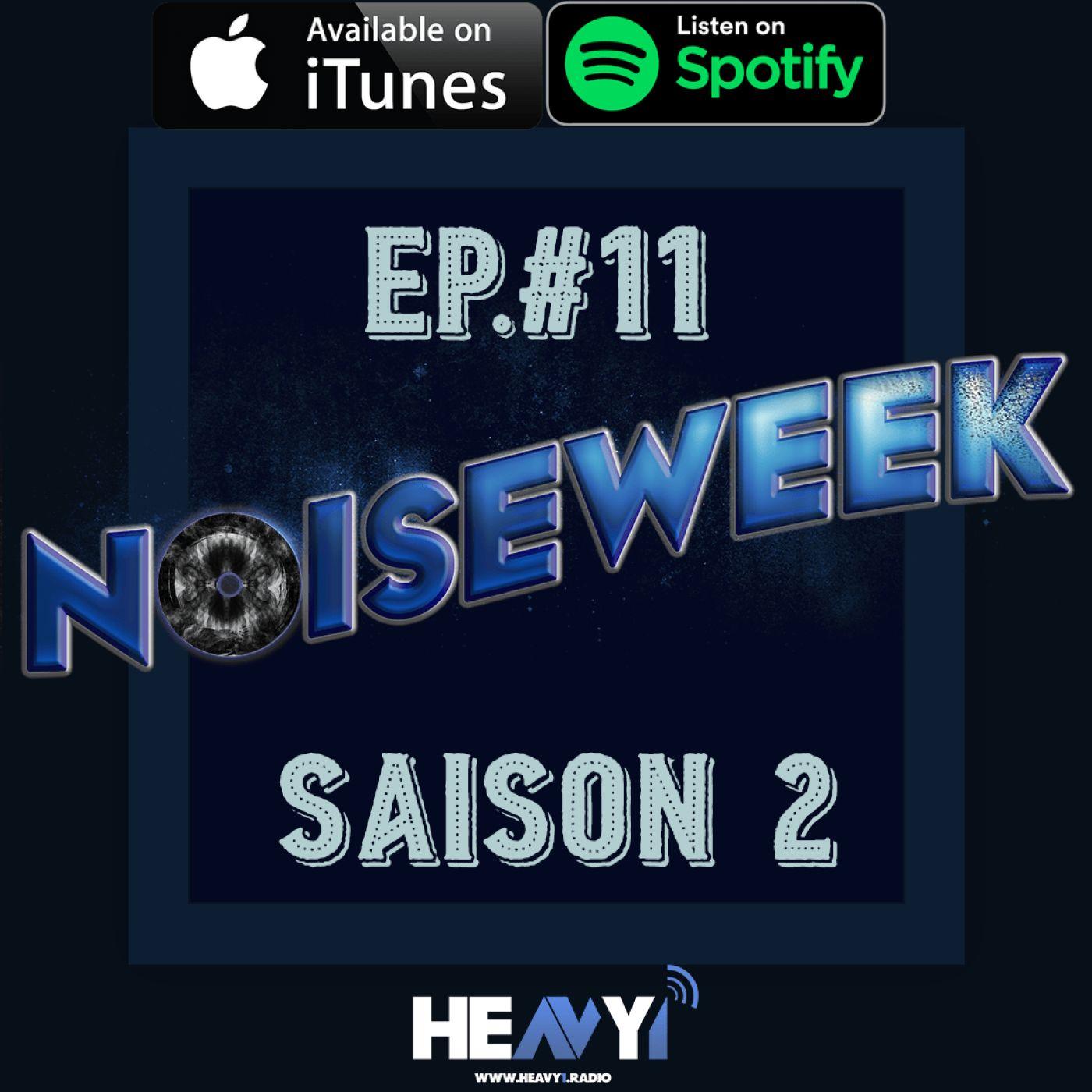 Noiseweek #11 Saison 2