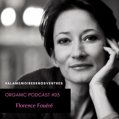 Episode #03 - Florence Fouéré cover