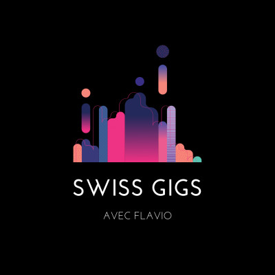 RIVIERA PODCASTS - SWISS GIGS avec FLAVIO cover