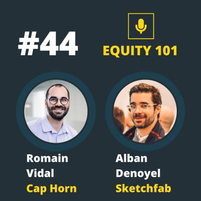#44 Alban Denoyel (Sketchfab) Romain Vidal (Cap Horn) - La relation Founders - VC cover