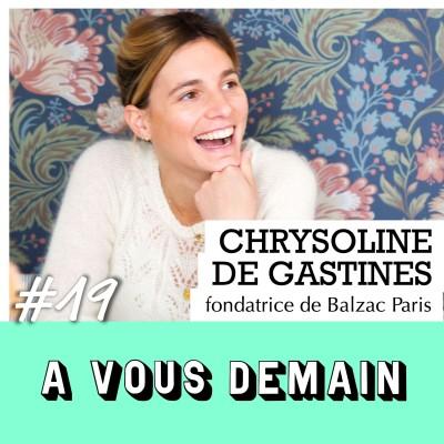 #19 l Chrysoline de Gastines (Balzac Paris) : la mode durable lui réussit cover