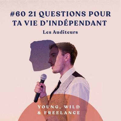 60. 21 questions pour ta vie dindependant - avec les auditeurs du podcast cover