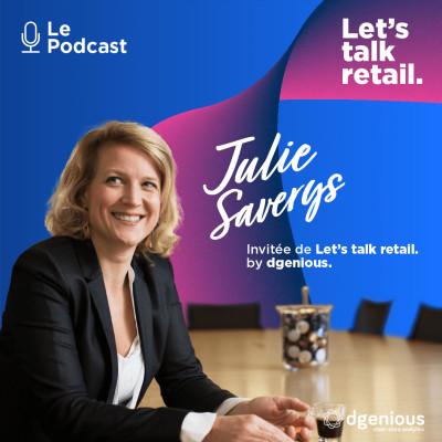 #8 - Julie Saverys, Comment faire cohabiter son réseau de points de vente physiques avec son site e-commerce ? cover