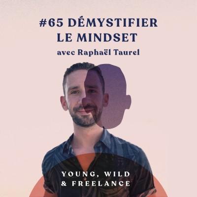 65. Démystifier le mindset - avec Raphaël Taurel cover