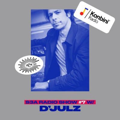 D'Julz : 30 ans aux platines du Rex Club (S3A Radio Show #7) cover