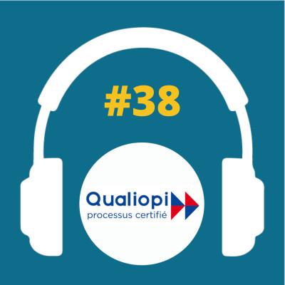 #38 - La certification Qualiopi cover