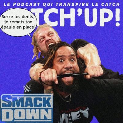 Catch'up! WWE Smackdown du 2 juillet 2021 — Edge a le barreau cover