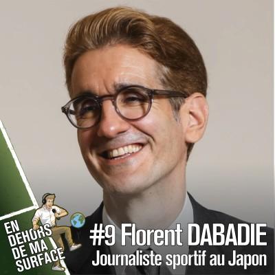 #9 – Florent Dabadie, journaliste sportif au Japon cover