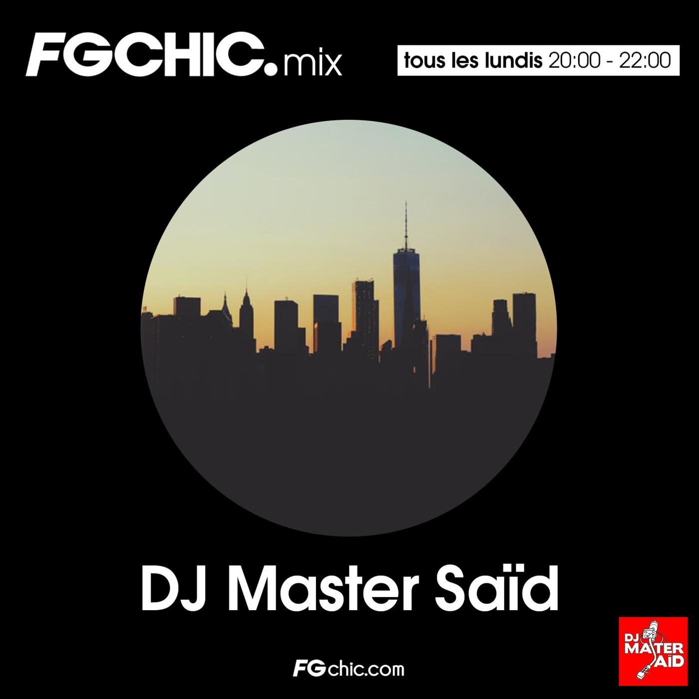 FG CHIC MIX BY DJ MASTER SAID