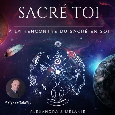 SACRÉ TOI : EPISODE 47 Sacré Philippe GABILLIET cover