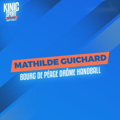 #17 - Mathilde Guichard : Bourg de Péage Drôme Handball cover
