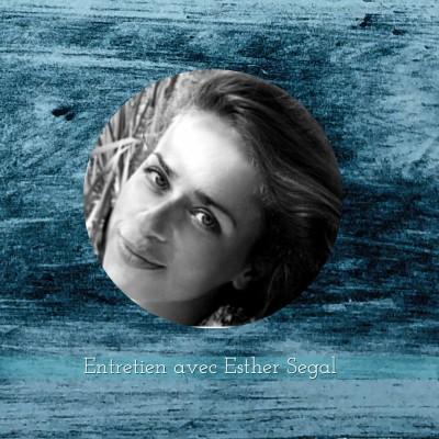 Entretien avec Esther Segal cover