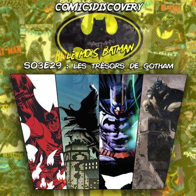 image ComicsDiscovery S03E29: Les trésors de Gotham