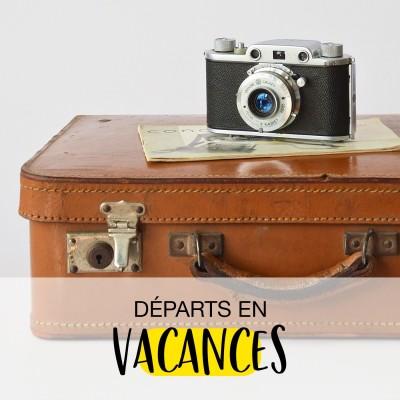 Juillet - Départ en vacances cover