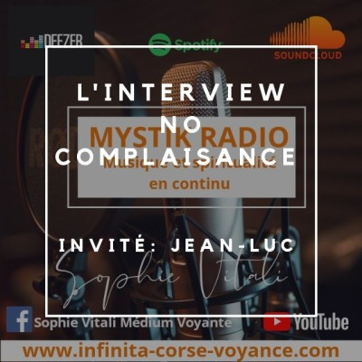 Image of the show Interview No complaisance Jean-Luc de Infinità Corse Voyance