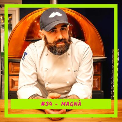 #34 - Magnà: La street food de Naples comme si vous y étiez, mamma mia ! cover