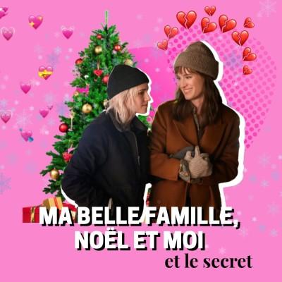MA BELLE-FAMILLE, NOËL ET MOI l Le secret cover